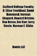 Guilford College Faculty : D. Elton Trueblood, David Hammond, Norman Shepard, Howard Brinton...