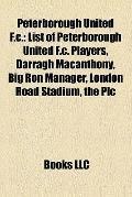Peterborough United F C : List of Peterborough United F. C. Players, Darragh Macanthony, Big...