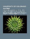 University of Colorado Alumni : Steve Wozniak, William Luther Pierce, W. Edwards Deming, Sid...