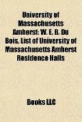 University of Massachusetts Amherst : W. E. B. du Bois, List of University of Massachusetts ...
