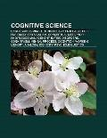 Cognitive Science : Unconscious Mind, Colorless Green Ideas Sleep Furiously, Physicalism, Co...