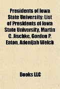 Presidents of Iowa State University : List of Presidents of Iowa State University, Martin C....