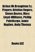 Airbus Uk Broughton F C Players : Kristian Rogers, Simon Davies, Marc Lloyd-Williams, Philli...
