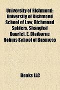 University of Richmond : University of Richmond School of Law, Richmond Spiders, Shanghai Qu...