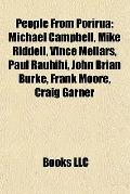 People from Poriru : Michael Campbell, Mike Riddell, Vince Mellars, Paul Rauhihi, John Brian...