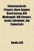 Courmaosta Hc Players : Dave Gagner, Reed Larson, Bill Mcdougall, Bill Stewart, Jason Lafren...