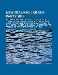 New Zealand Labour Party Mps : Mike Moore, Phil Goff, Helen Clark, List of New Zealand Labou...