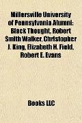 Millersville University of Pennsylvania Alumni : Black Thought, Robert Smith Walker, Christo...