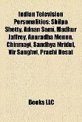 Indian Television Personalities : Shilpa Shetty, Adnan Sami, Madhur Jaffrey, Anuradha Menon,...