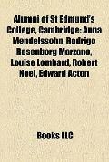 Alumni of St Edmund's College, Cambridge : Anna Mendelssohn, Rodrigo Rosenberg Marzano, Loui...