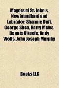 Mayors of St John's, Newfoundland and Labrador : Shannie Duff, George Shea, Harry Mews, Denn...