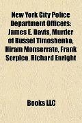 New York City Police Department Officers : James E. Davis, Murder of Russel Timoshenko, Hira...
