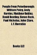 People from Peterborough : William Paley, Andy Harries, Matthew Oakley, David Bentley, Simon...