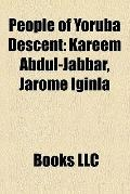 People of Yoruba Descent : Kareem Abdul-Jabbar, Jarome Iginla