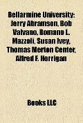 Bellarmine University : Jerry Abramson, Bob Valvano, Romano L. Mazzoli, Susan Ivey, Thomas M...