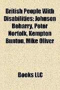 British People with Disabilities : Johnson Beharry, Peter Norfolk, Kempton Bunton, Mike Oliver