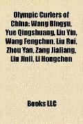 Olympic Curlers of Chin : Wang Bingyu, Yue Qingshuang, Liu Yin, Wang Fengchun, Liu Rui, Zhou...