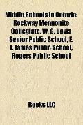 Middle Schools in Ontario : Rockway Mennonite Collegiate, W. G. Davis Senior Public School, ...