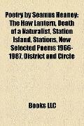 Poetry by Seamus Heaney : The Haw Lantern, Death of a Naturalist, Station Island, Stations, ...