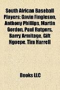 South African Baseball Players : Gavin Fingleson, Anthony Phillips, Martin Gordon, Paul Rutg...