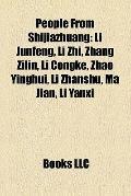 People from Shijiazhuang : Li Junfeng, Li Zhi, Zhang Zilin, Li Congke, Zhao Yinghui, Li Zhan...