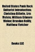 United States Punk Rock Guitarist Introduction : Christina Billotte, Eric Melvin, William Gi...
