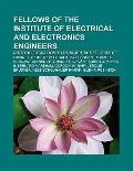 Fellows of the Institute of Electrical and Electronics Engineers : Nikola Tesla, Andrew S. T...