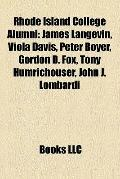 Rhode Island College Alumni : James Langevin, Viola Davis, Peter Boyer, Gordon D. Fox, Tony ...