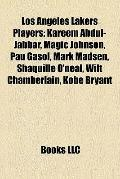 Los Angeles Lakers Players : Kareem Abdul-Jabbar, Magic Johnson, Pau Gasol, Mark Madsen, Sha...
