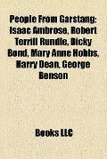 People from Garstang : Isaac Ambrose, Robert Terrill Rundle, Dicky Bond, Mary Anne Hobbs, Ha...
