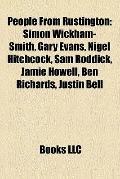 People from Rustington : Simon Wickham-Smith, Gary Evans, Nigel Hitchcock, Sam Roddick, Jami...