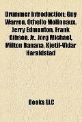 Drummer Introduction : Guy Warren, Othello Molineaux, Jerry Edmonton, Frank Gibson, Jr. , Jö...