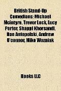 British Stand-up Comedians : Michael Mcintyre, Trevor Lock, Lucy Porter, Shappi Khorsandi, D...