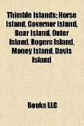 Thimble Islands : Horse Island, Governor Island, Bear Island, Outer Island, Rogers Island, M...