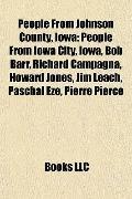 People from Johnson County, Iow : People from Iowa City, Iowa, Bob Barr, Richard Campagna, H...