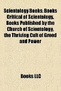 Scientology Books : Books Critical of Scientology, Books Published by the Church of Scientol...