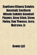 Southern Illinois Salukis Baseball : Southern Illinois Salukis Baseball Players, Dave Stieb,...