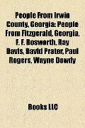 People from Irwin County, Georgi : People from Fitzgerald, Georgia, F. F. Bosworth, Ray Davi...
