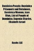 Dominica People : Dominica Prisoners and Detainees, Dominica Women, Jean Rhys, List of Peopl...