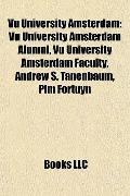 Vu University Amsterdam : Vu University Amsterdam Alumni, Vu University Amsterdam Faculty, A...