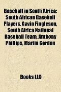Baseball in South Afric : South African Baseball Players, Gavin Fingleson, South Africa Nati...