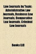 Law Journals by Topic : Administrative Law Journals, Business Law Journals, Comparative Law ...