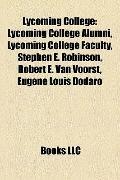 Lycoming College : Lycoming College Alumni, Lycoming College Faculty, Stephen E. Robinson, R...