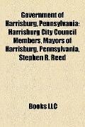 Government of Harrisburg, Pennsylvani : Harrisburg City Council Members, Mayors of Harrisbur...