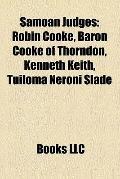 Samoan Judges : Robin Cooke, Baron Cooke of Thorndon, Kenneth Keith, Tuiloma Neroni Slade