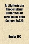Art Galleries in Rhode Island : Gilbert Stuart Birthplace, Hera Gallery, As220