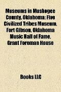 Museums in Muskogee County, Oklahom : Five Civilized Tribes Museum, Fort Gibson, Oklahoma Mu...