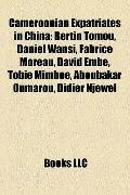 Cameroonian Expatriates in Chin : Bertin Tomou, Daniel Wansi, Fabrice Moreau, David Embé, To...