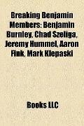 Breaking Benjamin Members : Benjamin Burnley, Chad Szeliga, Jeremy Hummel, Aaron Fink, Mark ...