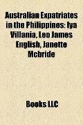 Australian Expatriates in the Philippines : Iya Villania, Leo James English, Janette Mcbride
